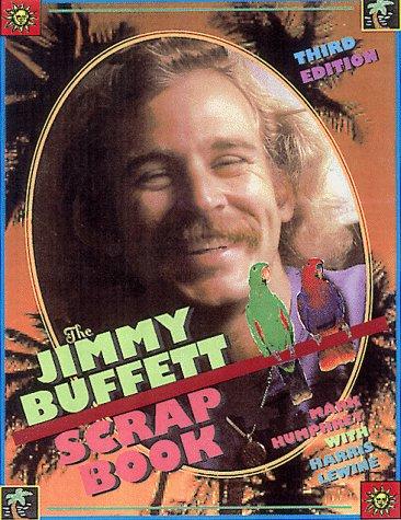 The Jimmy Buffet Scrapbook
