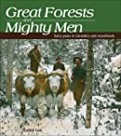 Great Forests and Mighty Men: Early Y...
