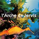 L'arche de Jervis : Un dernier paradi...