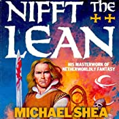 Nifft the Lean: Nifft, Book 1 | [Michael Shea]