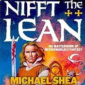 Nifft the Lean: Nifft, Book 1 | [Michael Shea]
