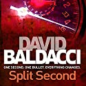 Split Second: King and Maxwell, Book 1 Hörbuch von David Baldacci Gesprochen von: Scott Brick