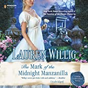 The Mark of the Midnight Manzanilla: Pink Carnation, Book 11 | [Lauren Willig]