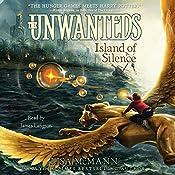 Island of Silence: The Unwanteds, Book 2 | Lisa McMann