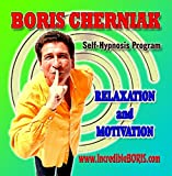 The Incredible BORIS Self Hypnosis Program - Relaxation & Motivation