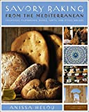 Savory Baking from the Mediterranean: Fo...