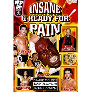 3PW: Insane & Ready For Pain movie