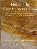 Flora of the Four Corners Region, Vascular Plants of the San Juan River Drainage: Arizona, Colorado, New Mexico, and Utah