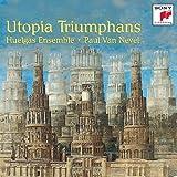 echange, troc Huelgas Ensemble, Nevel - Utopia Triumphans