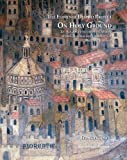 img - for On Holy Ground: Liturgy, Architecture and Urbanism in the Cathedral and the Streets of Medieval Florence (FLORENCE DUOMO PROJECT) book / textbook / text book