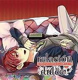 relacion dulce vol.1 お酒のチカラで知るカレの新たな一面