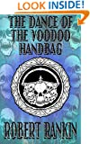 The Dance of the Voodoo Handbag (Completely Barking Mad Trilogy Book 2)