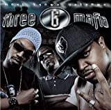 Three 6 Mafia Most Known Unknown (Explicit)
