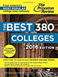 The Best 380 Colleges, 2016 Edition (College Admissions Guides)