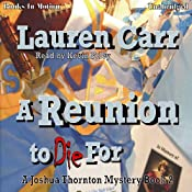 A Reunion To Die For: Joshua Thornton Mystery #2 | [Lauren Carr]