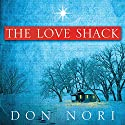 Love Shack Audiobook by Don Nori Sr. Narrated by Charles Craig