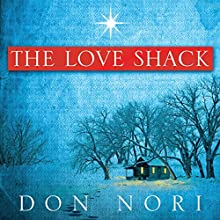 Love Shack (       UNABRIDGED) by Don Nori Sr. Narrated by Charles Craig