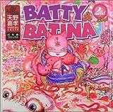 BATTY&BATINA 2nd Street