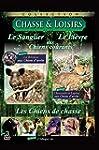 Chasse & Loisirs : Le sanglier aux ch...