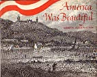 America was beautiful by Alice Watson