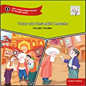 Yunus und Nasreddin Hodscha (Mein zweisprachiges Hörbuch): Deutsch-Türkisch | Necdet Neydim