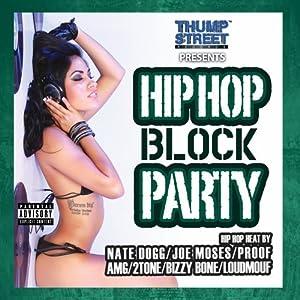 Hip Hop Block Party [Explicit]