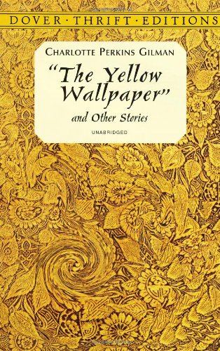 an analysis of charlotte perkins gilmans short story the yellow wall paper Analysis of charlotte perkins gilman's the yellow wallpaper, a feminist story of a woman descending into madness and freedom analysis in short, john treats her.