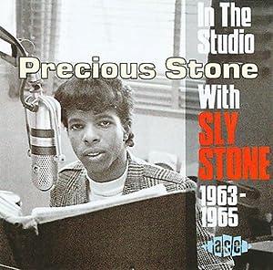 Precious Stone: In The Studio With Sly Stone: 1963-1965