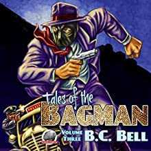 Tales of the Bagman, Volume 3 Audiobook by B.C. Bell Narrated by Roberto Scarlato