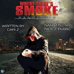 Where There's Smoke: Panopolis, Book 1 |  Cari Z.