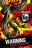 Laminated Education poster Deadly 60 Starring Steve Backshall Warning Deadly In Action 61x91.5cm