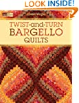 Twist-and-turn Bargello Quilts (That...