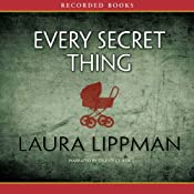 Every Secret Thing | [Laura Lippman]