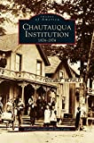 img - for Chautauqua Institution: : 1874-1974 book / textbook / text book