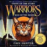 Sign of the Moon: Warriors: Omen of the Stars #4 | Erin Hunter