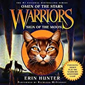 Warriors: Omen of the Stars #4: Sign of the Moon Unabridged | Erin Hunter