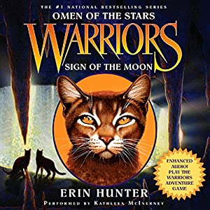 Warriors: Omen of the Stars #4: Sign of the Moon Unabridged Hörbuch