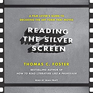 Reading the Silver Screen Audiobook