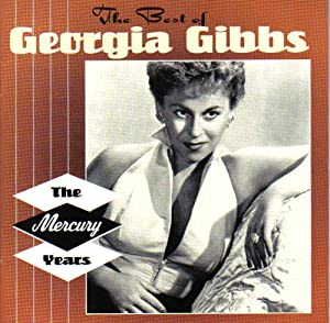 The Best of Georgia Gibbs: The Mercury Years