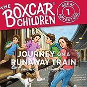 Journey on a Runaway Train: The Boxcar Children Great Adventure, Book 1 | Gertrude Chandler Warner, Dee Garretson, JM Lee