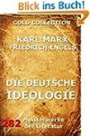 Die deutsche Ideologie: Erweiterte Au...