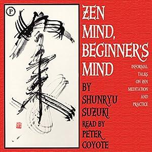 Zen Mind, Beginner's Mind Hörbuch