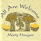 All Are Welcome ~ Marty Haugen