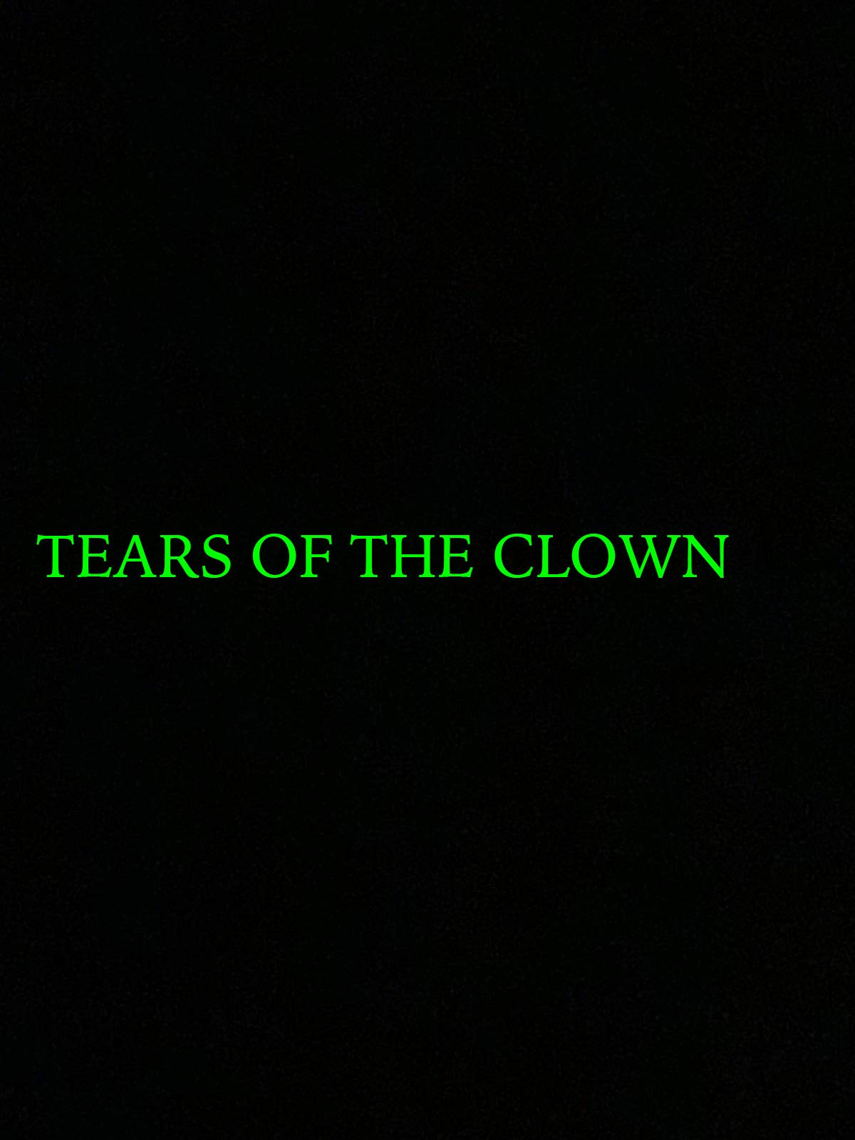 Tears Of The Clown