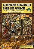 echange, troc Clapat, Cornélius Crane - Alcibiade Didascaux chez les Gaulois, Tome 2 : Vae victis