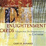 Enlightenment Cards: Thoughts from the Disappearance of the Universeby Gary R. Renard