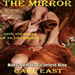 The Mirror | Carl East
