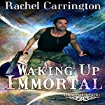 Waking Up Immortal: Universal Security | Rachel Carrington