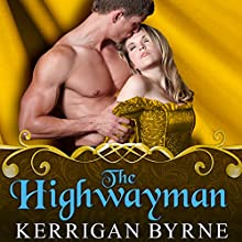 The Highwayman: To Tempt a Highlander Series # 1 (       UNABRIDGED) by Kerrigan Byrne Narrated by Derek Perkins