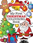 My First CHRISTMAS Colouring Book ( C...